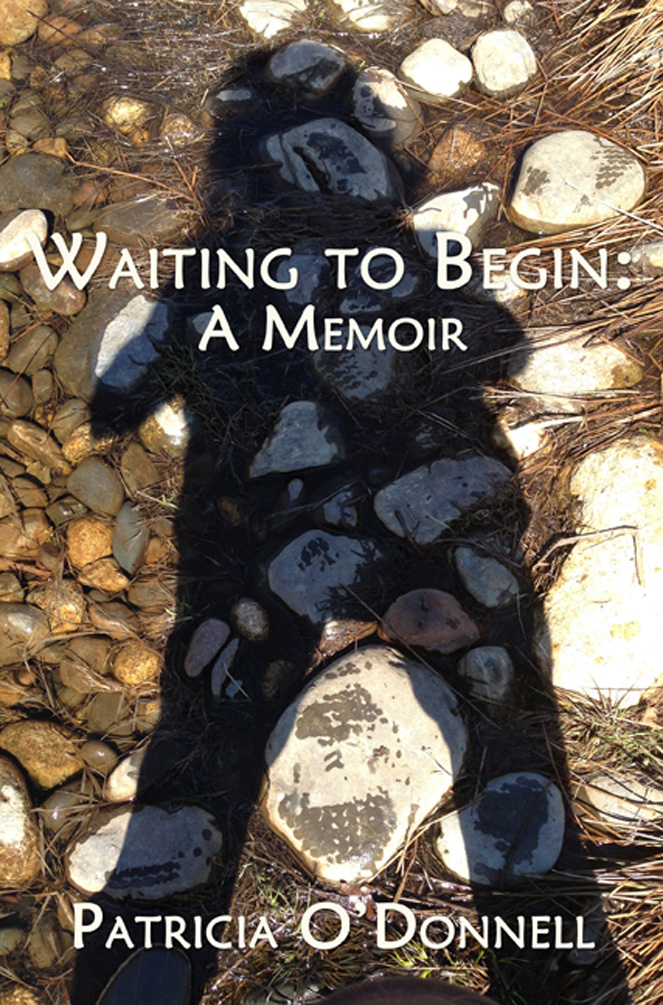 Waiting to Begin: A Memoir